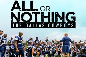 All or Nothing Dallas Cowboys