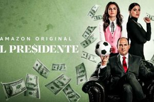 El Presidente Amazon Prime Video