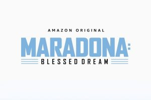 maradona blessed dream amazon prime video